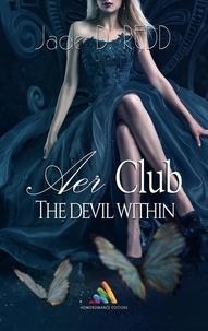 Jade D. Redd - AER Club 3 : The Devil Within.