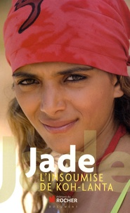 Jade et Frédéric Lohézic - Jade, l'insoumise de Koh-Lanta.
