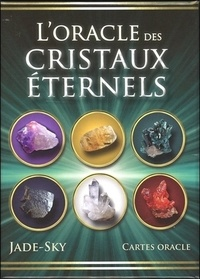 Jade-Sky et Jane Marin - L'oracle des cristaux éternels - Cartes oracle.
