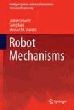 Jadran Lenarcic et Tadej Bajd - Robot Mechanisms.