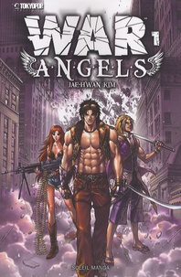 Jae-Hwan Kim - War Angels Tome 1 : .