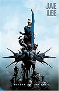 Jae Lee - DC Poster Portfolio: Jae Lee /anglais.