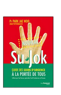 Su Jok - Le guide des soins durgence à la portée de tous.pdf