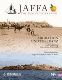 Jaffa - Tor zum Heiligen Land.