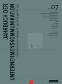 Jahrbuch der Unternehmenskommunikation 2013 - Band 07.