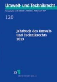 Jahrbuch des Umwelt- und Technikrechts 2013.