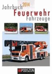 Jahrbuch Feuerwehrfahrzeuge 2014.