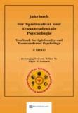 Jahrbuch für Spiritualität und Transzendentale Psychologie 2 (2012) - Yearbook for Spirituality and Transcendental Psychology 2 (2012).