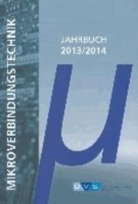 Jahrbuch Mikroverbindungstechnik 2013/2014.
