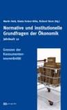 Jahrbuch Normative und institutionelle Grundfragen der Ökonomik / Die Grenzen der Konsumentensouveränität.