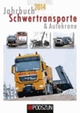 Jahrbuch Schwertransporte 2014.