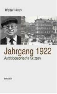 Jahrgang 1922 - Autobiographische Skizzen.