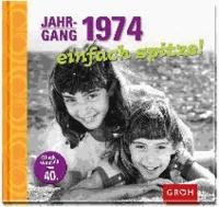 Jahrgang 1974 einfach spitze!.