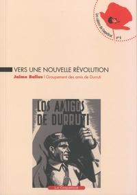 Jaime Balius - Vers une nouvelle révolution.