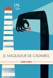 Jaime Casas - Le maquilleur de cadavres.