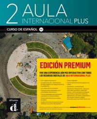 Jaime Corpas et Agustin Garmendia - Aula internacional Plus 2 - Curso de espanol - Edicion premium.