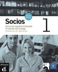 Jaime Corpas et Lola Martinez - Socios 1 - Cuaderno de ejercicios - Curso de español orientado al mundo del trabajo. 1 CD audio