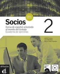 Jaime Corpas et Lola Martinez - Socios 2 - Cuaderno de ejercicios. 1 CD audio