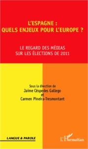 LEspagne : quels enjeux pour lEurope ? - Le regard des médias sur les élections de 2011.pdf