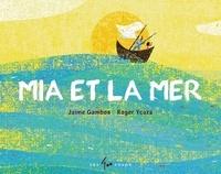 Jaime Gamboa et Roger Ycaza - Mia et la mer.