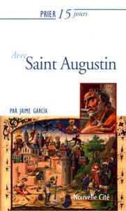 Jaime García - Prier 15 jours avec Saint Augustin.