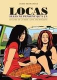 Jaime Hernandez - Love and Rockets  : Locas, elles ne pensent qu'a ça.