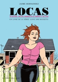 Jaime Hernandez - Love and Rockets  : Locas - Maggie Chascarrillo & Hopey Glass.
