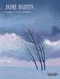 Jaime Martin - Ce que le vent apporte  : Ce que le vent apporte.