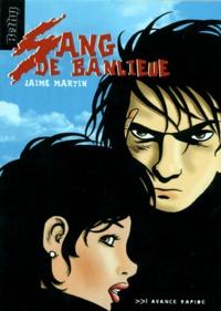 Jaime Martin - Sang de banlieue.