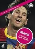 Jaime Rodríguez - Messi - La grandeza de un pequeno. 1 CD audio