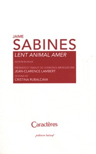 Jaime Sabines - Lent animal amer.
