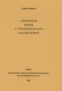 Histoiresdenlire.be Apologie pour l'insurrection algérienne Image