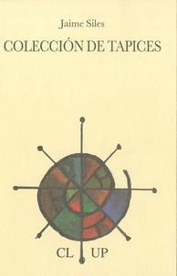 Jaime Siles - Coleccion de tapices.