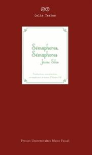 Jaime Siles - Sémapohores, sémaphores.