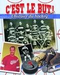 Jaime Winters - C'est le but ! - L'histoire du hockey.