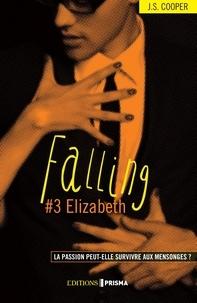Jaimie suzi Cooper et Anne Rémond - Falling - tome 3 Elizabeth - Version française.