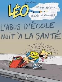 Jak et  Geg - Léo et Lu Tome 9 : Piques épiques... Ecoles et drames ! Cours et cour... Et ras les blâmes !.