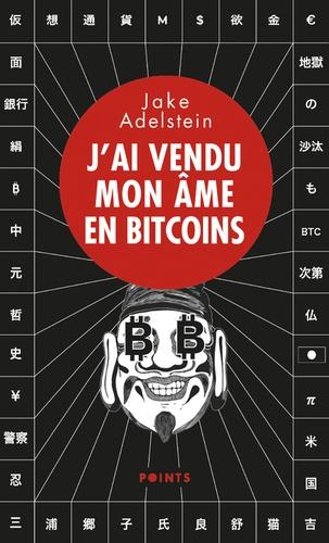 J'ai vendu mon âme en bitcoins