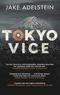Jake Adelstein - Tokyo Vice.