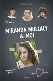 Florence Barrau et Jake Gerhardt - Miranda Mullaly et moi.