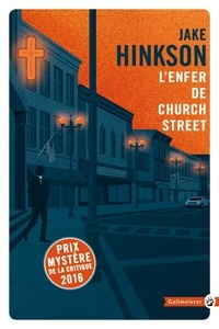 Jake Hinkson - L'enfer de Church Street.