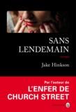 Jake Hinkson - Sans lendemain.