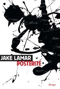 Jake Lamar - Postérité.
