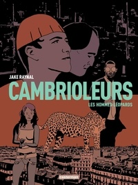 Jake Raynal - Cambrioleurs Tome 2 : Les hommes-léopards.
