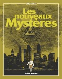 Jake Raynal - Les nouveaux mystères.