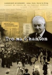 Jakez Konan - Tro ma c'hanton - Collectages de contes, de chants, de rimes réalisés sur le canton de Perros-Guirec et au-delà ! de 1925 à nos jours.