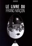 Jakin Bd - Le livre du franc-maçon.