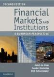 Jakob de Haan et Sander Oosterloo - Financial Markets and Institutions - A European Perspective.