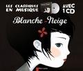 Jakob et Wilhelm Grimm - Blanche-Neige. 1 CD audio