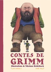Jakob et Wilhelm Grimm et Nikolaus Heidelbach - Contes de Grimm - Tome 1.